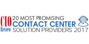 20 Most Promising Contact Center Solution Providers - 2017